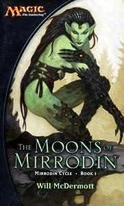 Moons of Mirrodin: A Magic the Gathering Novel