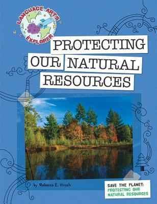 Protecting Our Natural Resources