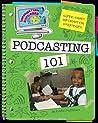 Super Smart Information Strategies: Podcasting 101