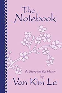 The Notebook: A Story for the Heart
