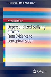 Depersonalized Bullying at Work: From Evidence to Conceptualization
