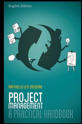 Project Management - A Practical Handbook: English Edition
