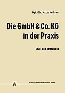 Die Gmbh & Co. Kg in Der Praxis: Recht Und Besteuerung