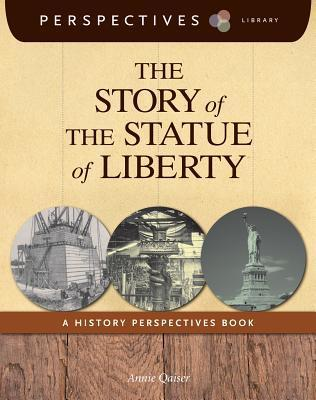 The-Story-of-the-Statue-of-Liberty-A-History-Perspectives-Book
