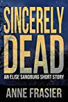 Sincerely Dead (Elise Sandburg #2.5)