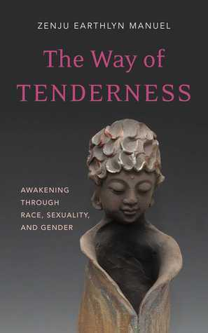 The-way-of-tenderness-awakening-through-race-sexuality-and-gender