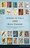 Birds in Fall by Brad Kessler