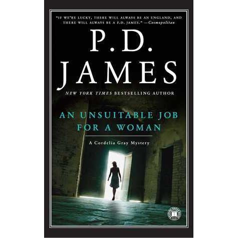 An Unsuitable Job For A Woman Cordelia Gray 1 By P D James