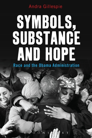 Symbols, Substance and Hope: Race and the Obama Administration