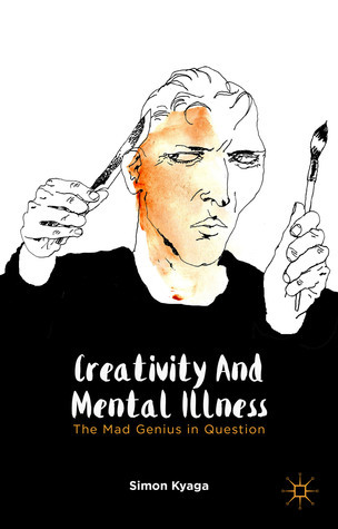 Creativity-and-Mental-Illness-The-Mad-Genius-in-Question