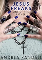 Sins of the Father (Jesus Freaks, #1)