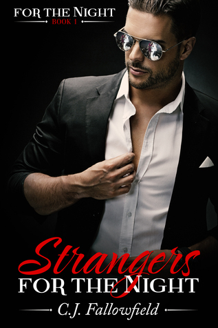 Strangers for the Night by C.J. Fallowfield