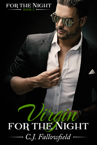 Virgin for the Night (For the Night, #2)