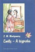 Emily 1. – A tűzpróba