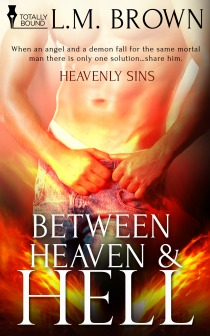 Between Heaven & Hell by L.M. Brown