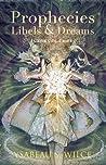 Prophecies, Libels & Dreams