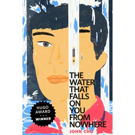 The Water That Falls on You from Nowhere by John Chu