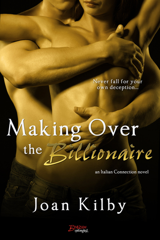 Making over the Billionaire by Joan Kilby