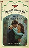 The Steele Trap
