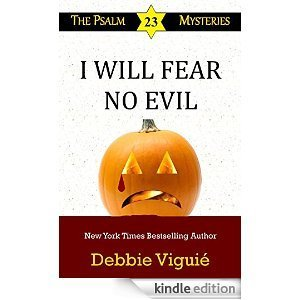 I Will Fear No Evil (The Psalm 23 Mysteries, #10)