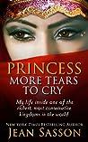 Princess, More Tears to Cry