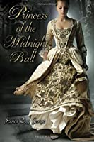 Princess of the Midnight Ball (The Princesses of Westfalin Trilogy, #1)