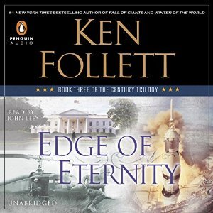 Edge of Eternity (The Century Trilogy, #3)