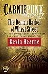 Carniepunk: The Demon Barker of Wheat Street (The Iron Druid Chronicles, #4.6)