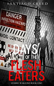 Days of the Flesh Eaters
