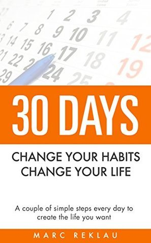 change your habits change your life