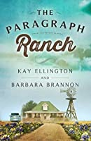 The Paragraph Ranch (The Paragraph Ranch Series #1)
