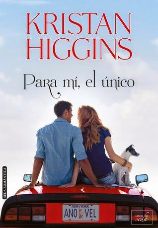 Para mí, el único by Kristan Higgins