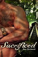 Sacrificed: Heart Beyond the Spires (Baal's Heart, #2)