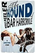 The Hound of Bar Harborville