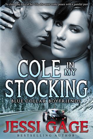 Cole in My Stocking (Blue Collar Boyfriend, #3)