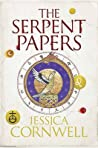The Serpent Papers (Serpent Papers Trilogy #1)