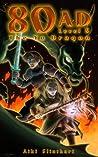 The Yu Dragon (80AD, #5)