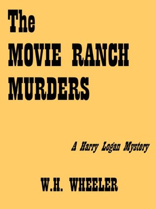 The Movie Ranch Murders (Harry Logan Mysteries Book 3)