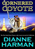 Cornered Coyote (Coyote #3)