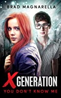 You Don't Know Me (XGeneration #1)