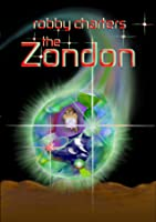 The Zondon: Terrorists and Aliens (an International Suspense Thriller)
