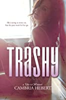 Trashy (Take It Off #10)