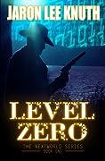 Level Zero (The NextWorld #1)