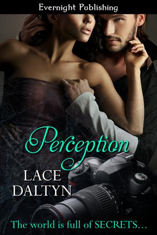 Perception by Lace Daltyn