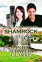 The Shamrock Case (Amelia Moore Detective Series #2)