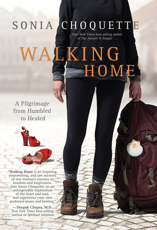 Walking Home: Finding Forgiveness and Freedom on the Way