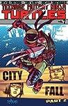 Teenage Mutant Ninja Turtles, Volume 7: City Fall, Part 2