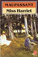 Miss Harriet