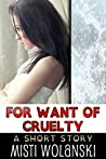 For Want of Cruelty: a short story (Overhill)