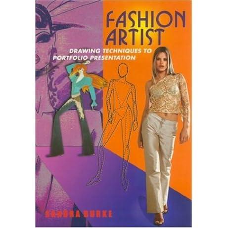 Fashion Artist Drawing Techniques To Portfolio Presentation By Sandra Burke